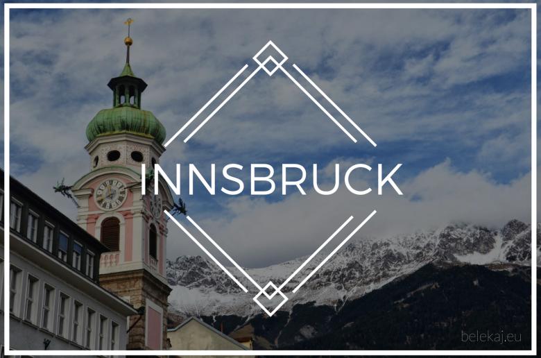 Innsbruck, Austria - bele kaj, blog podróżniczy po śląsku