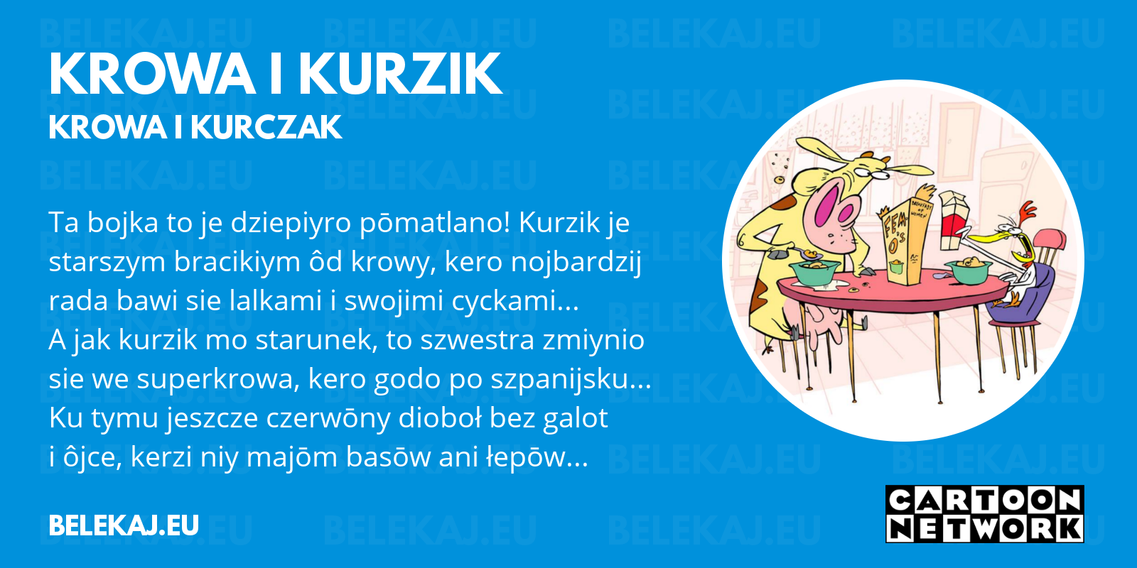 Krowa i Kurczak, Cartoon Network po śląsku - blog bele kaj
