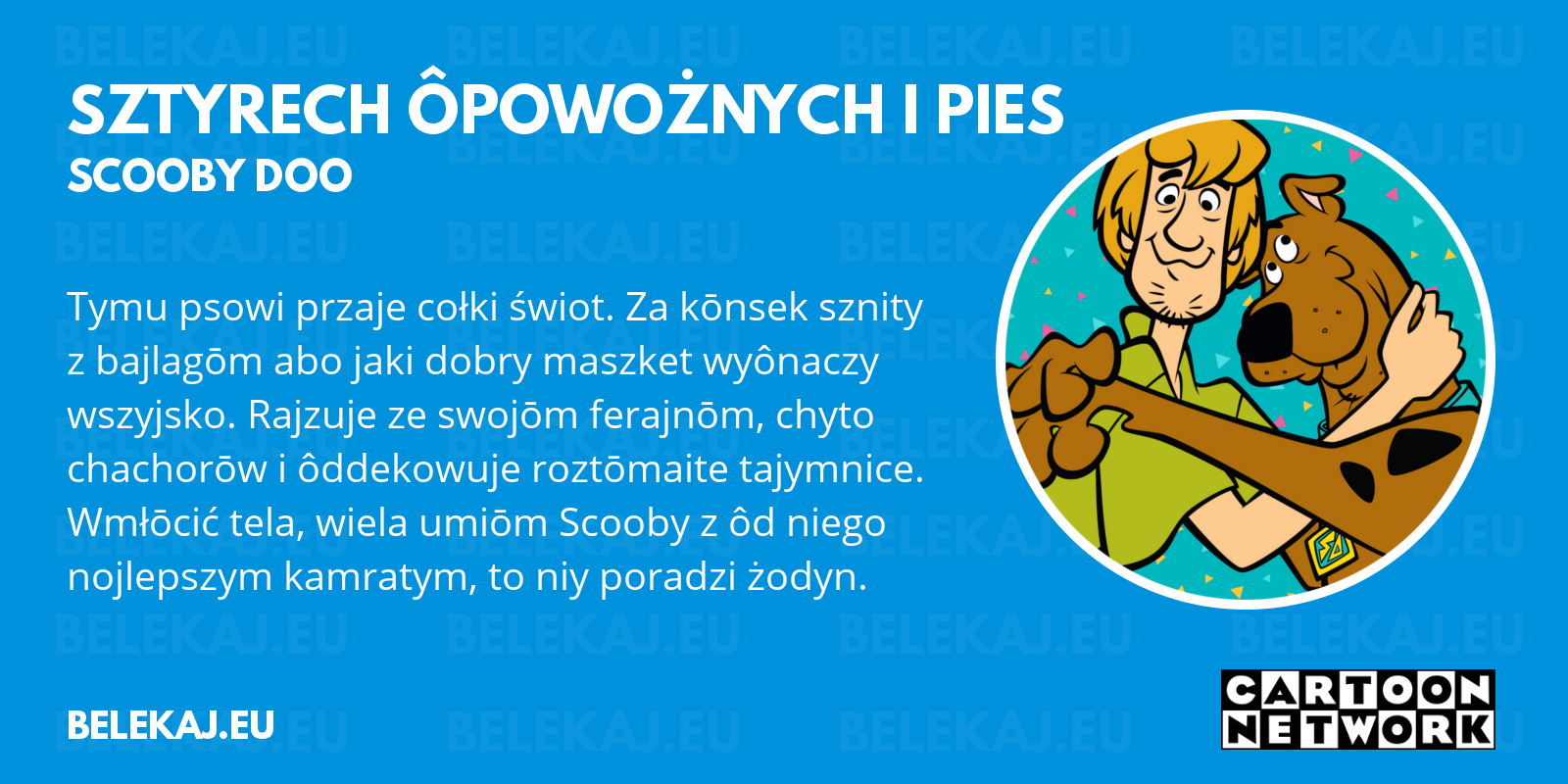 Scooby Doo, Cartoon Network po śląsku - blog bele kaj