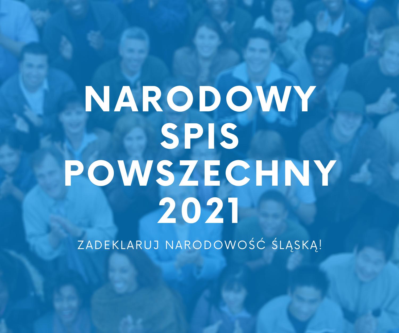Narodowość Śląska - Spis Powszechny 2021